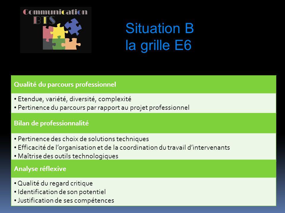 Situation B la grille E6 Qualité du parcours professionnel