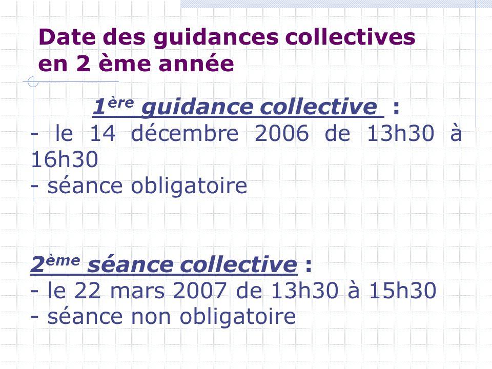 Date des guidances collectives en 2 ème année