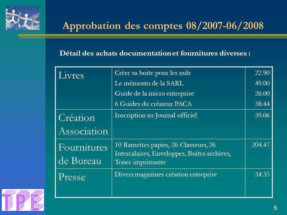 Approbation des comptes 08/2007-06/2008