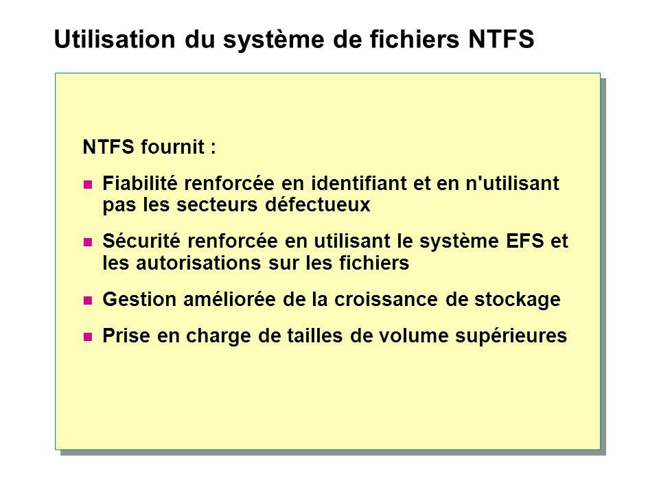 Utilisation du système de fichiers NTFS