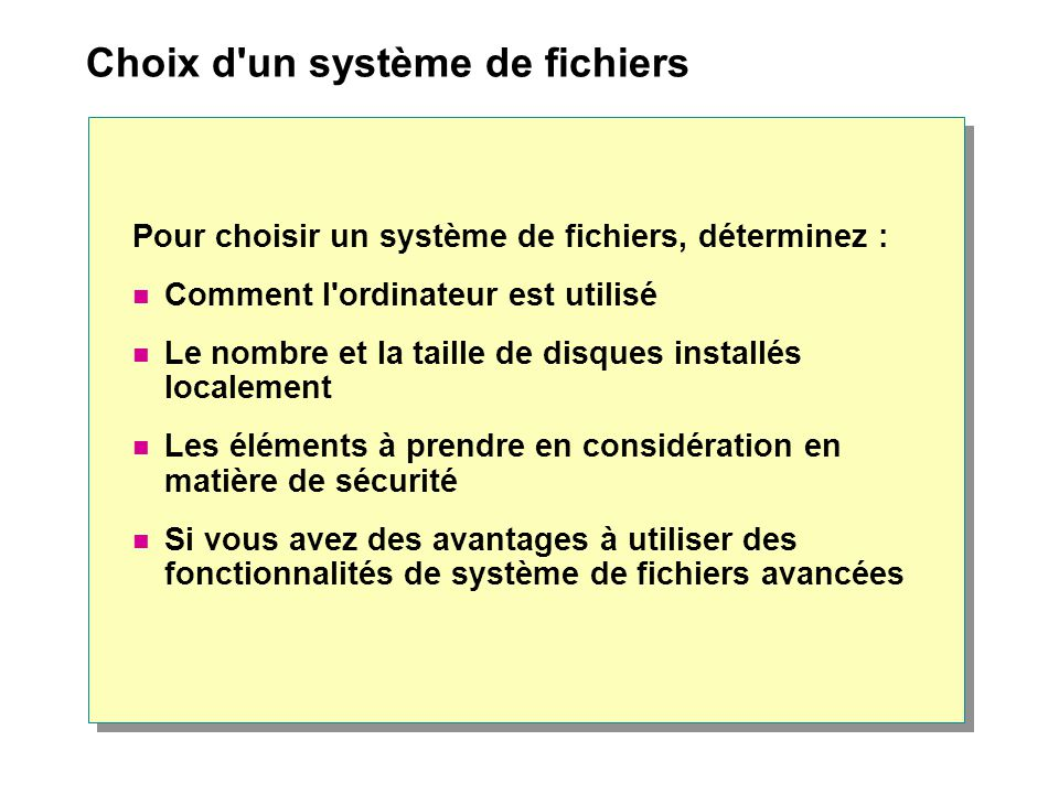 Choix d un système de fichiers