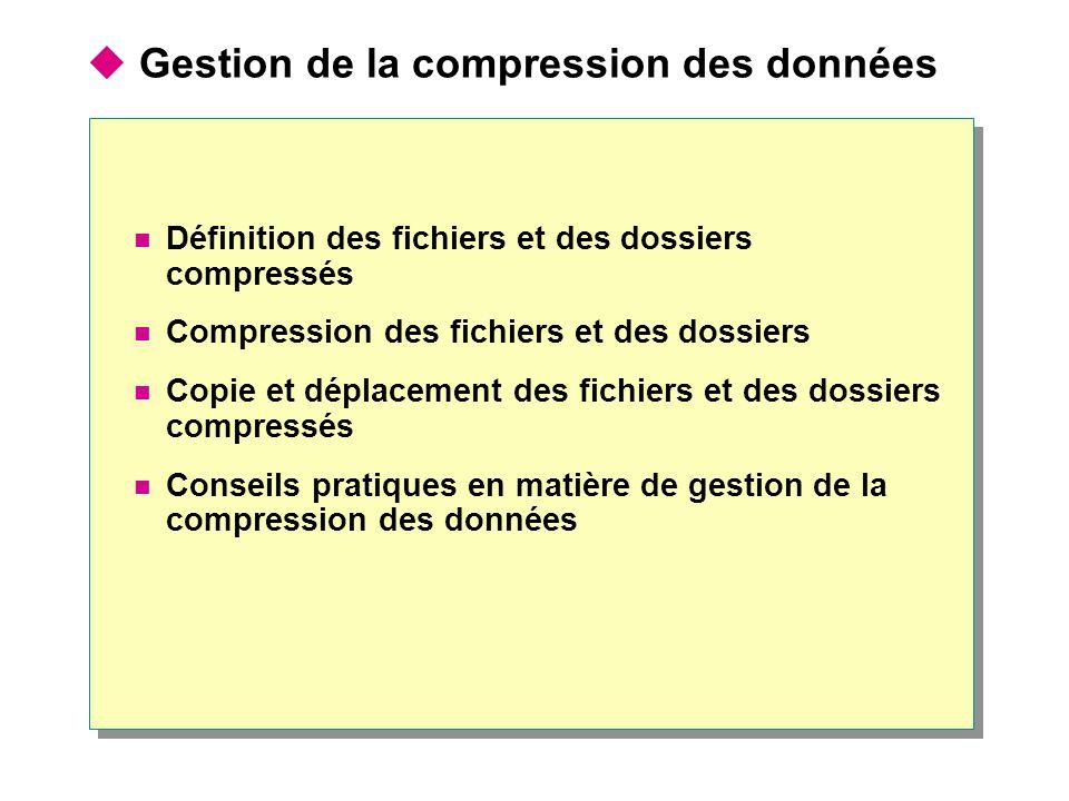 Gestion de la compression des données