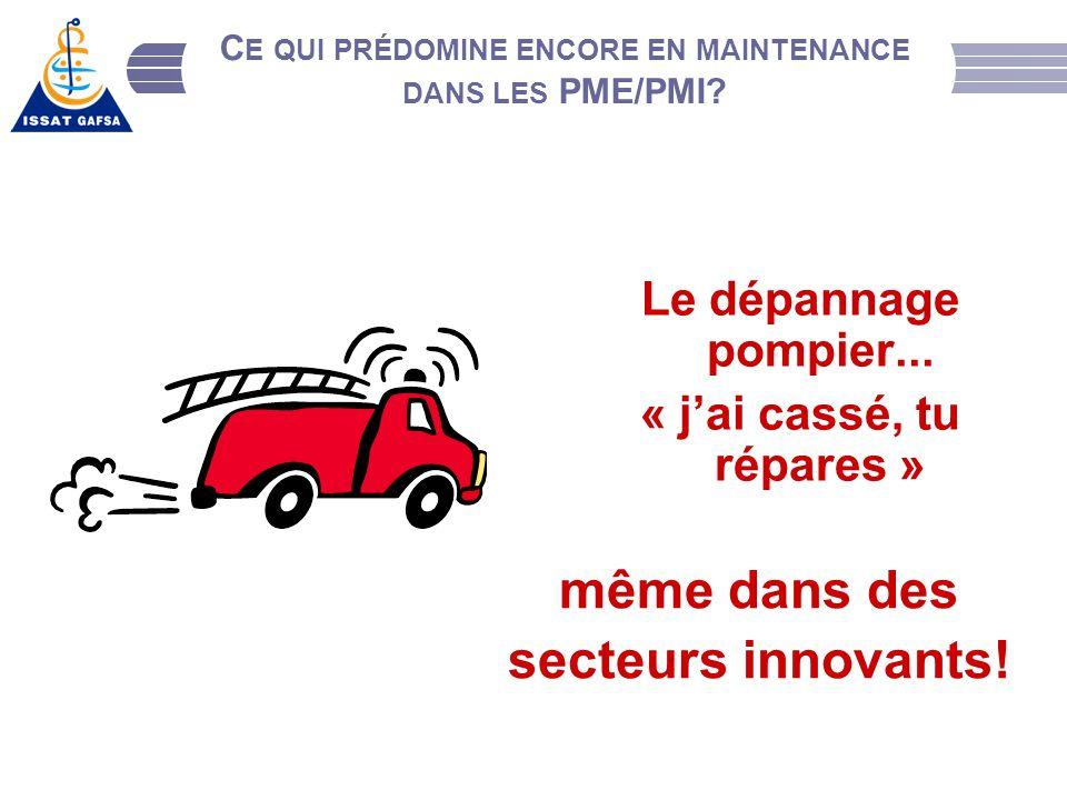 Ce qui prédomine encore en maintenance dans les PME/PMI