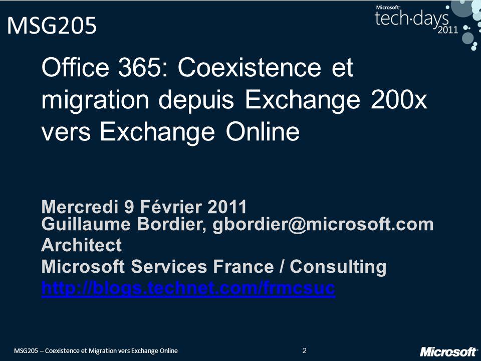 MSG205 Office 365: Coexistence et migration depuis Exchange 200x vers Exchange Online.