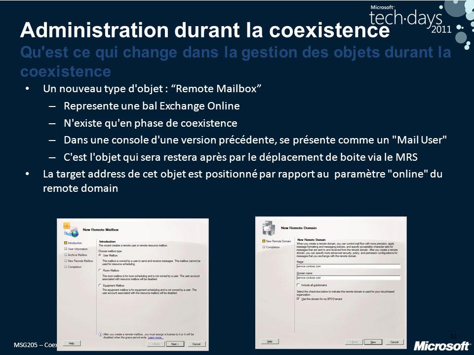 Administration durant la coexistence Qu est ce qui change dans la gestion des objets durant la coexistence