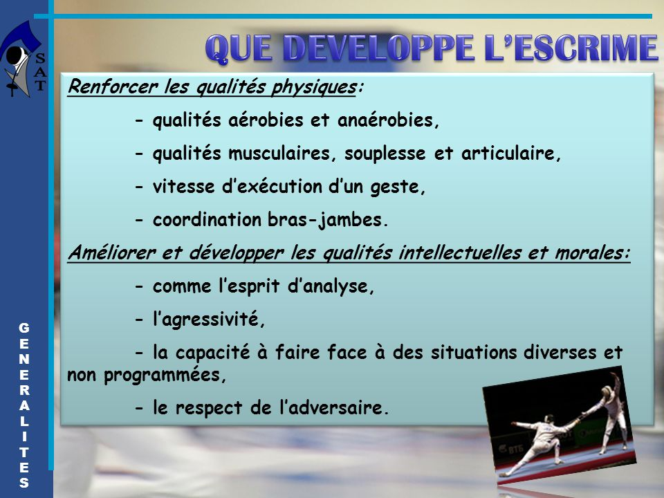 QUE DEVELOPPE L'ESCRIME