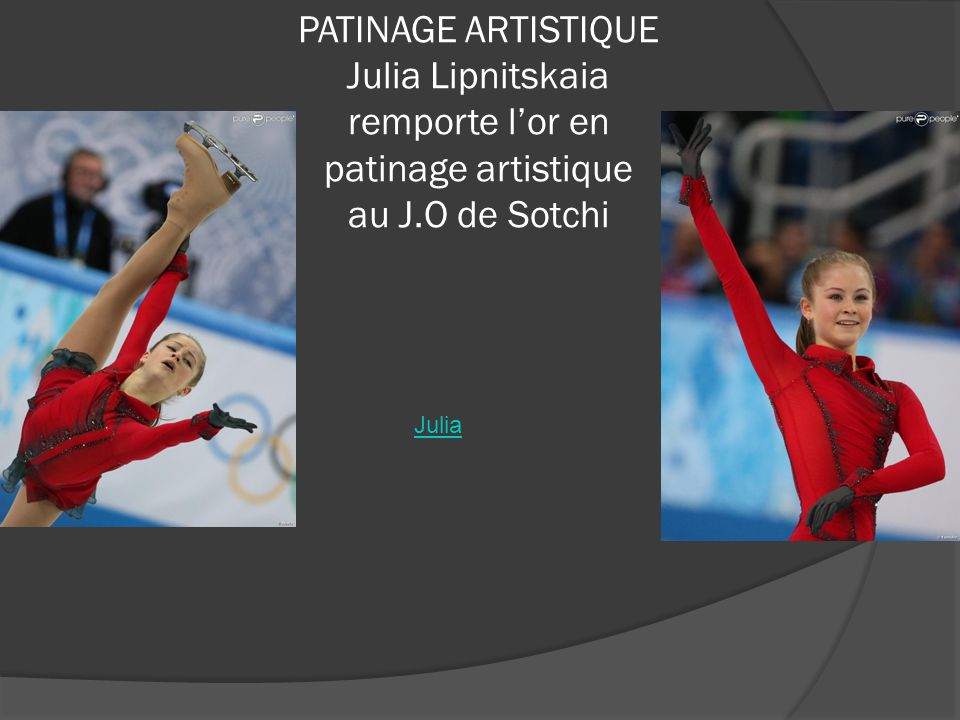 PATINAGE ARTISTIQUE Julia Lipnitskaia remporte l'or en patinage artistique au J.O de Sotchi