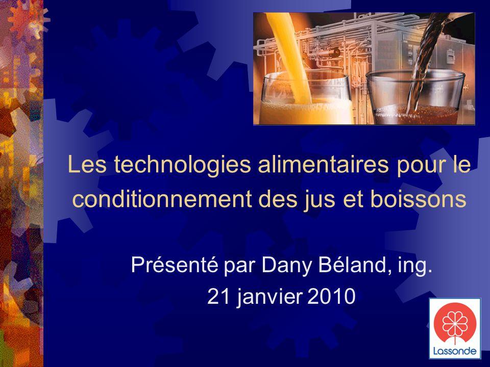 Présenté par Dany Béland, ing. 21 janvier 2010