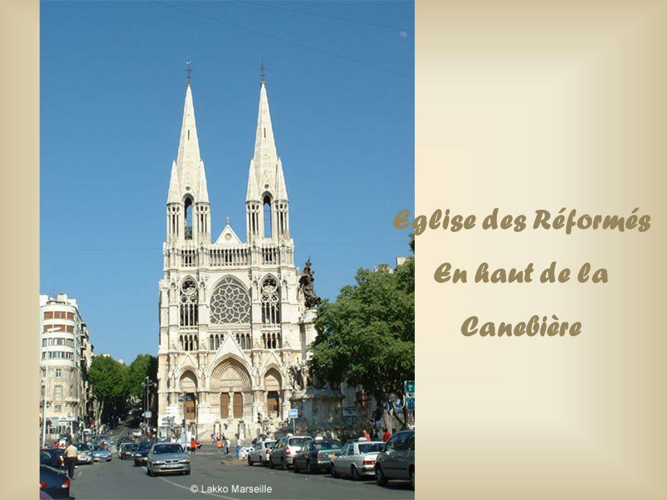 Eglise des Réformés En haut de la Canebière