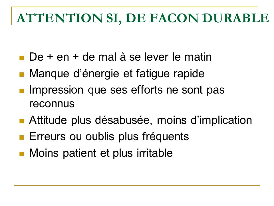 ATTENTION SI, DE FACON DURABLE