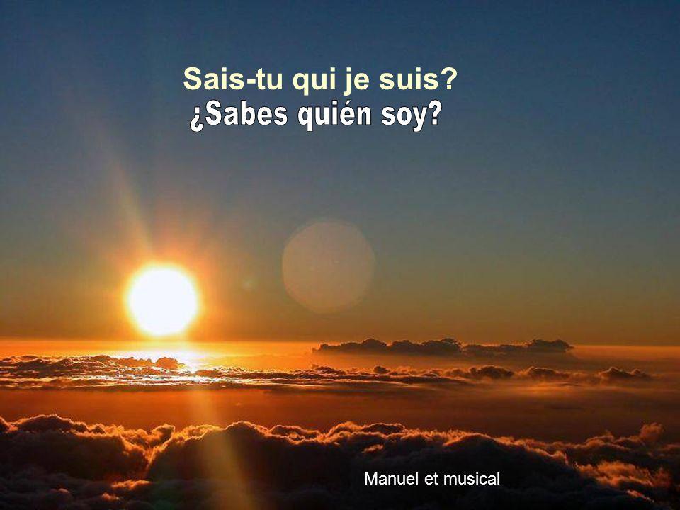 Sais-tu qui je suis ¿Sabes quién soy Manuel et musical
