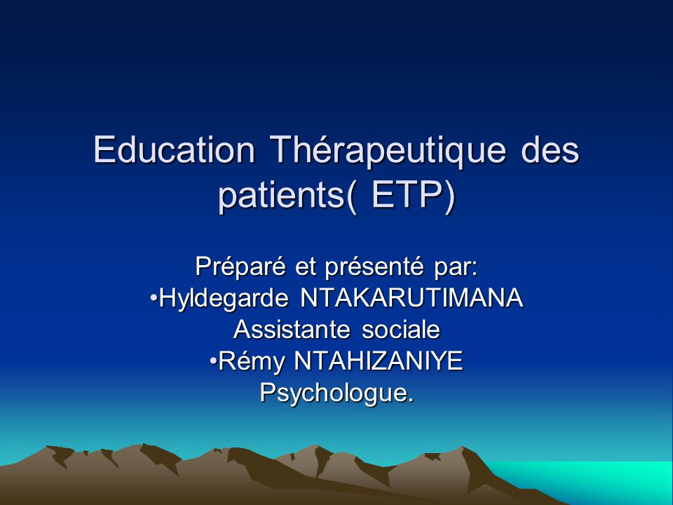 Education Thérapeutique des patients( ETP)