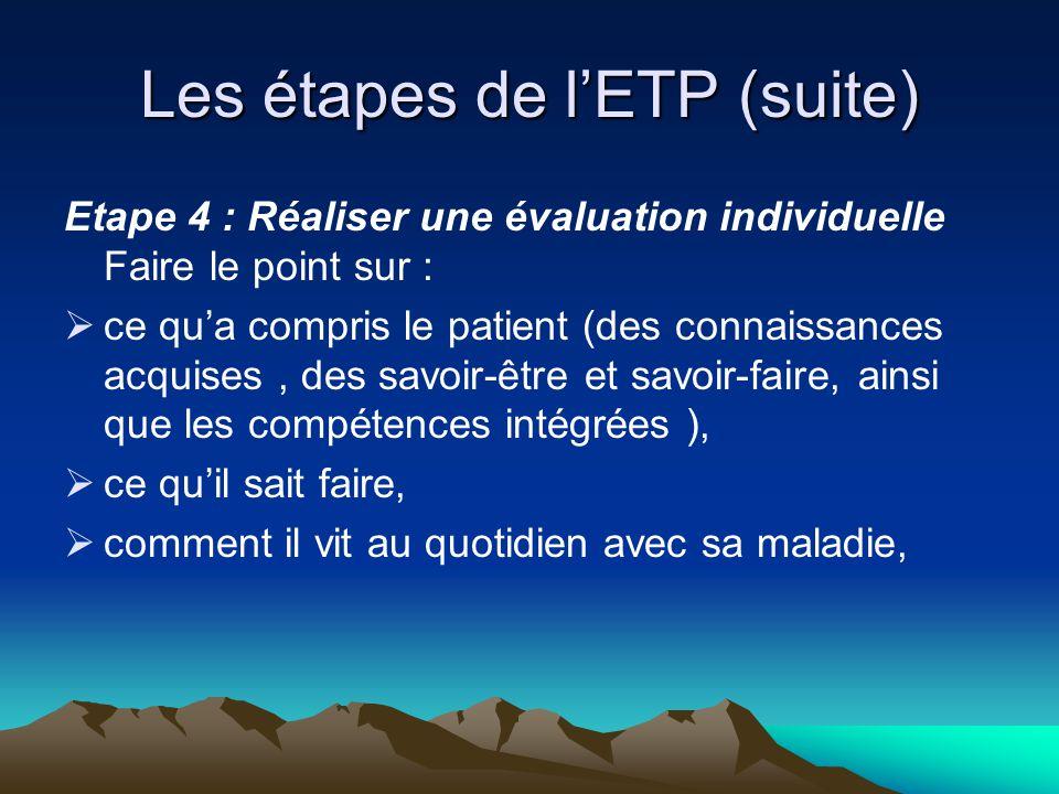 Les étapes de l'ETP (suite)