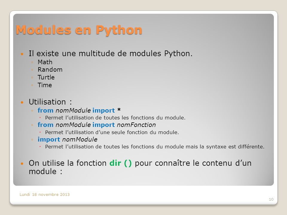 Modules en Python Il existe une multitude de modules Python.