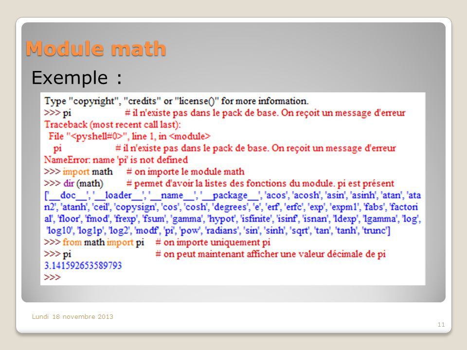 Module math Exemple : Lundi 18 novembre 2013