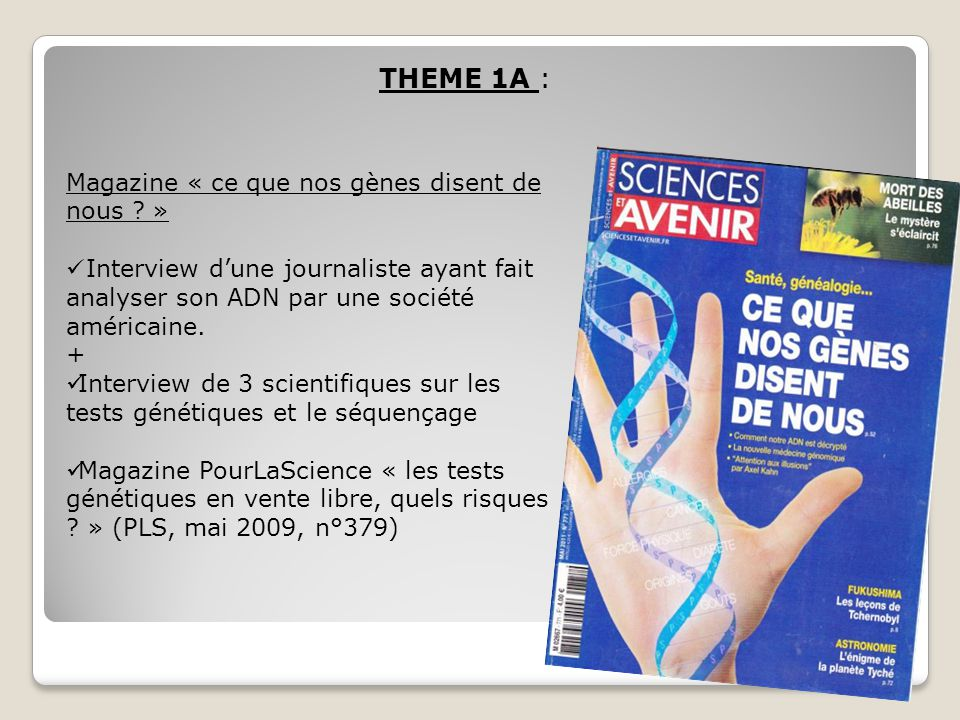 THEME 1A : Magazine « ce que nos gènes disent de nous »