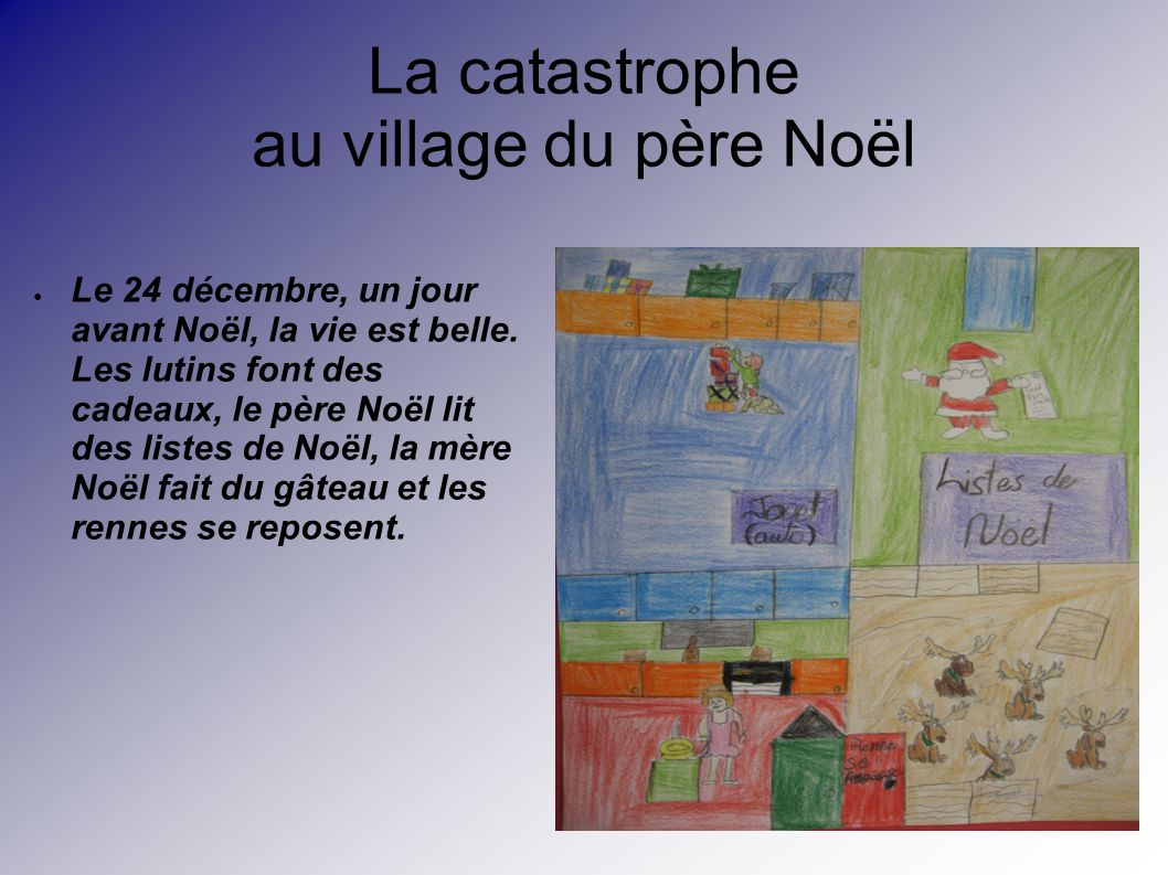 La catastrophe au village du père Noël