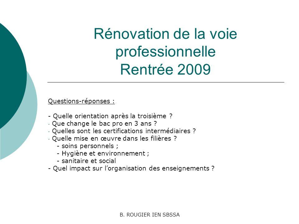 Rénovation de la voie professionnelle Rentrée 2009