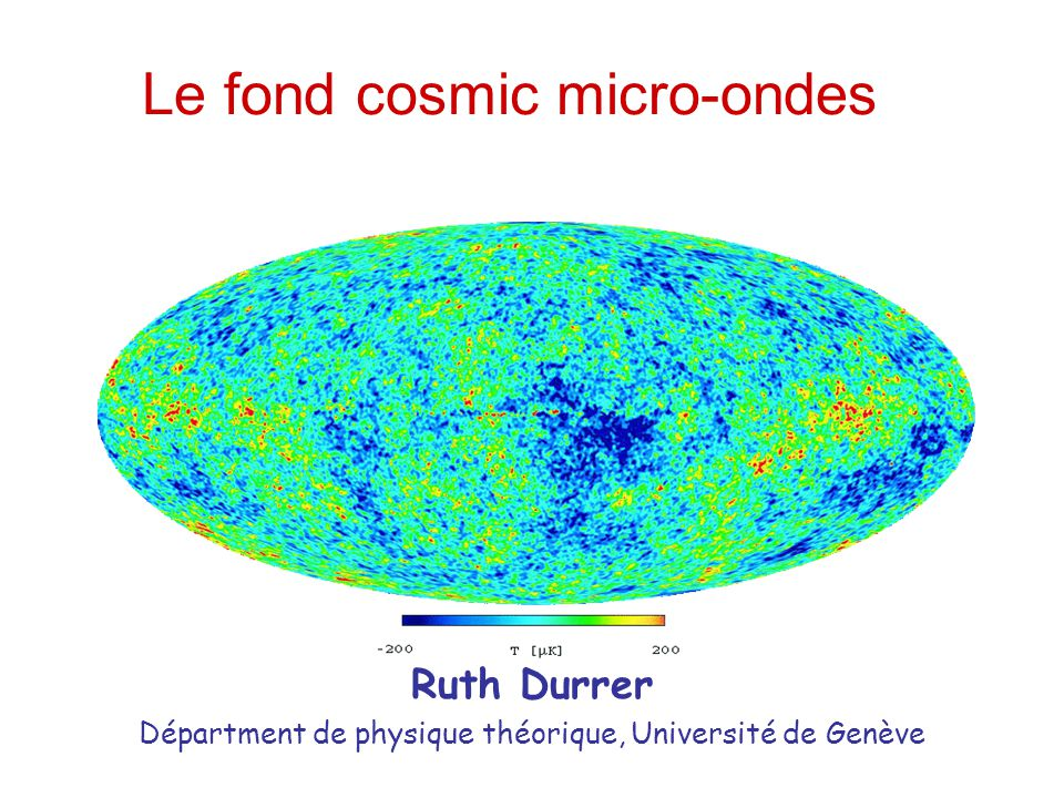 Le fond cosmic micro-ondes