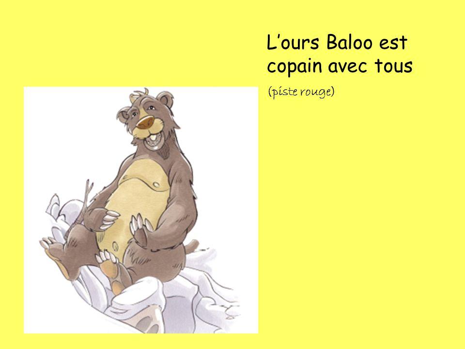 L'ours Baloo est copain avec tous