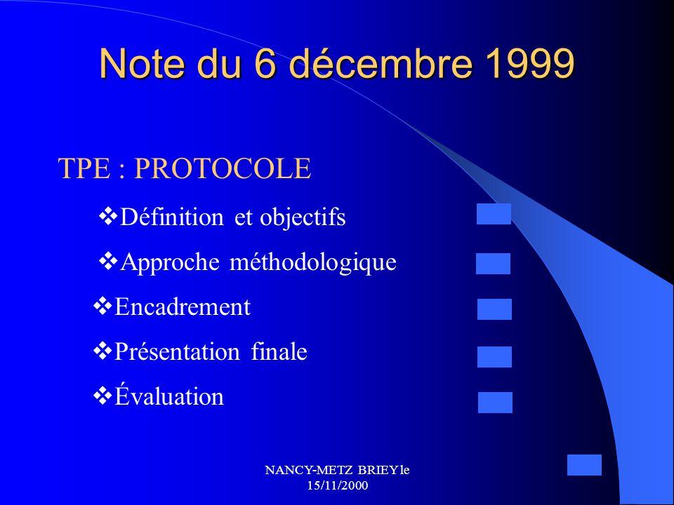 Note du 6 décembre 1999 TPE : PROTOCOLE Définition et objectifs