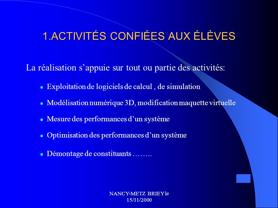 1.ACTIVITÉS CONFIÉES AUX ÉLÈVES