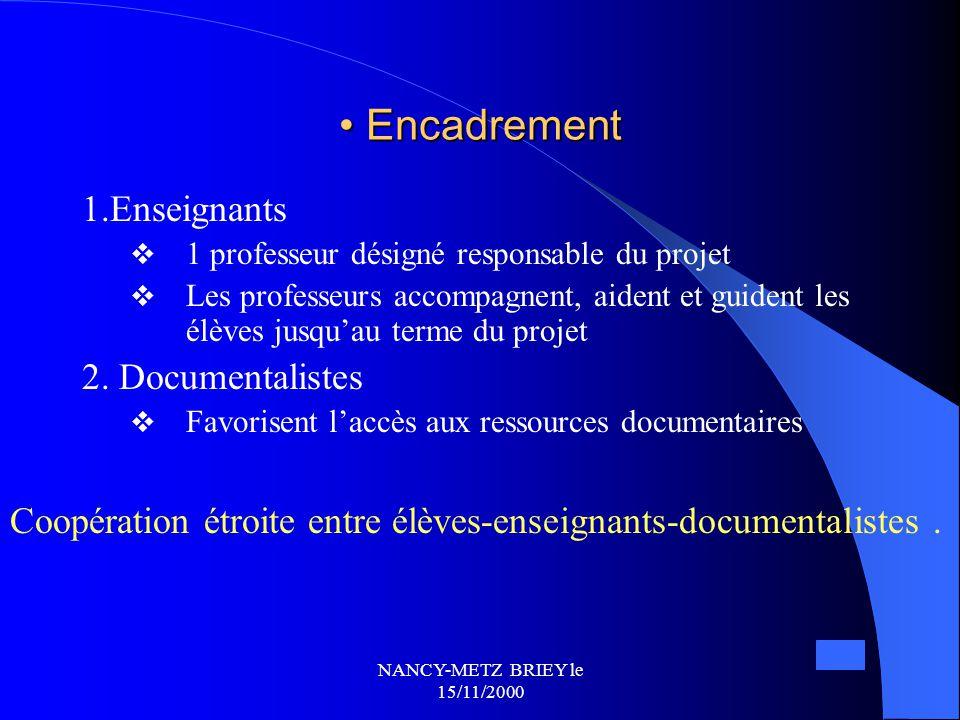 Encadrement 1.Enseignants 2. Documentalistes