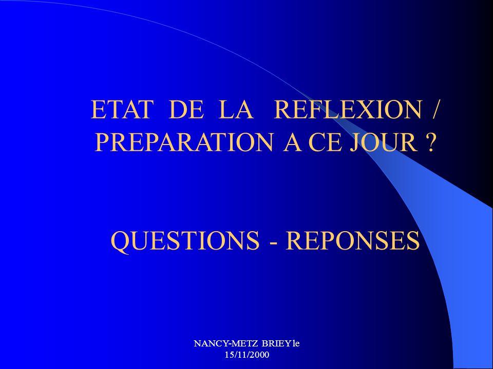 ETAT DE LA REFLEXION / PREPARATION A CE JOUR