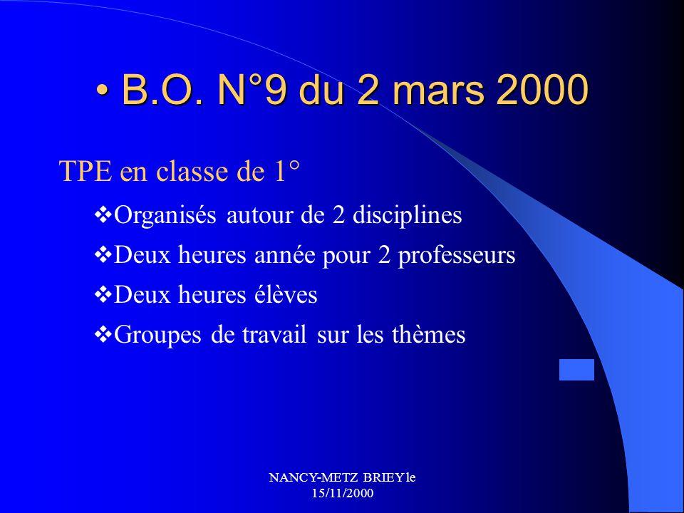 B.O. N°9 du 2 mars 2000 TPE en classe de 1°