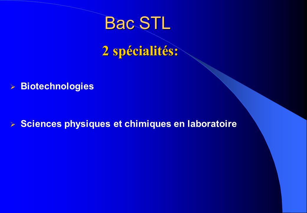 Bac STL 2 spécialités: Biotechnologies