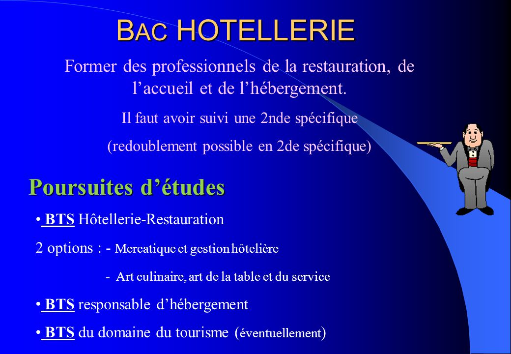 BAC HOTELLERIE Poursuites d'études