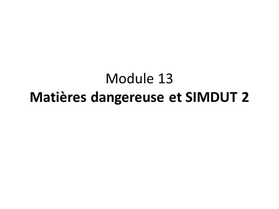 Module 13 Matières dangereuse et SIMDUT 2