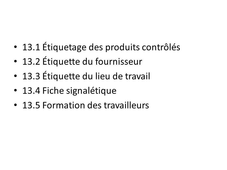 13.1 Étiquetage des produits contrôlés