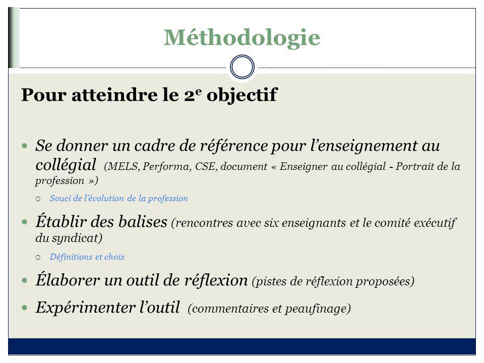Méthodologie Pour atteindre le 2e objectif