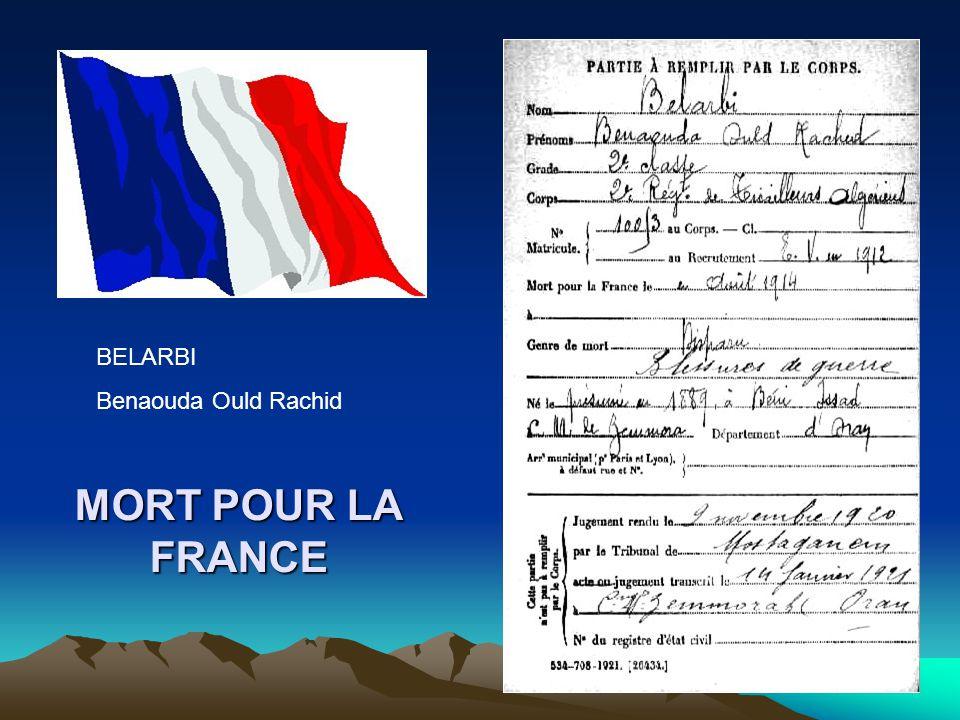 BELARBI Benaouda Ould Rachid MORT POUR LA FRANCE