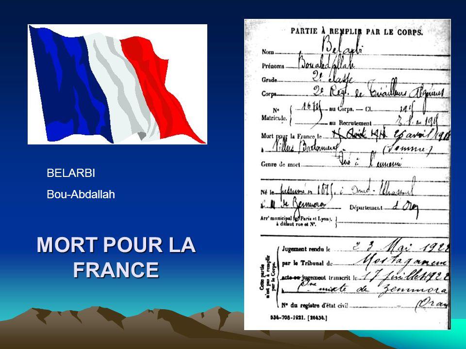 BELARBI Bou-Abdallah MORT POUR LA FRANCE