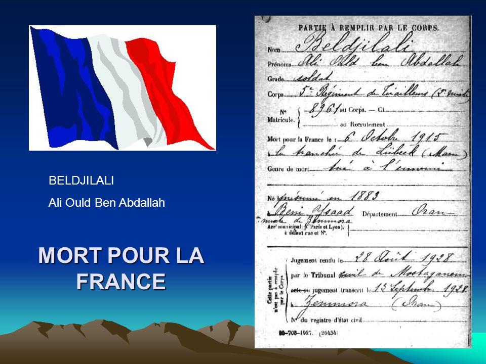 BELDJILALI Ali Ould Ben Abdallah MORT POUR LA FRANCE