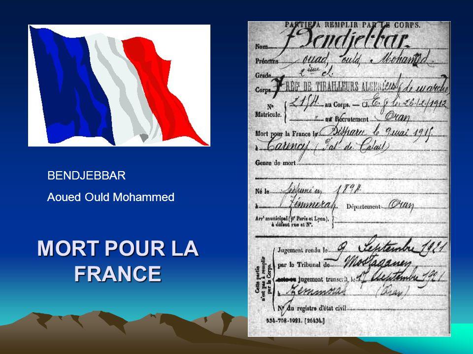 BENDJEBBAR Aoued Ould Mohammed MORT POUR LA FRANCE