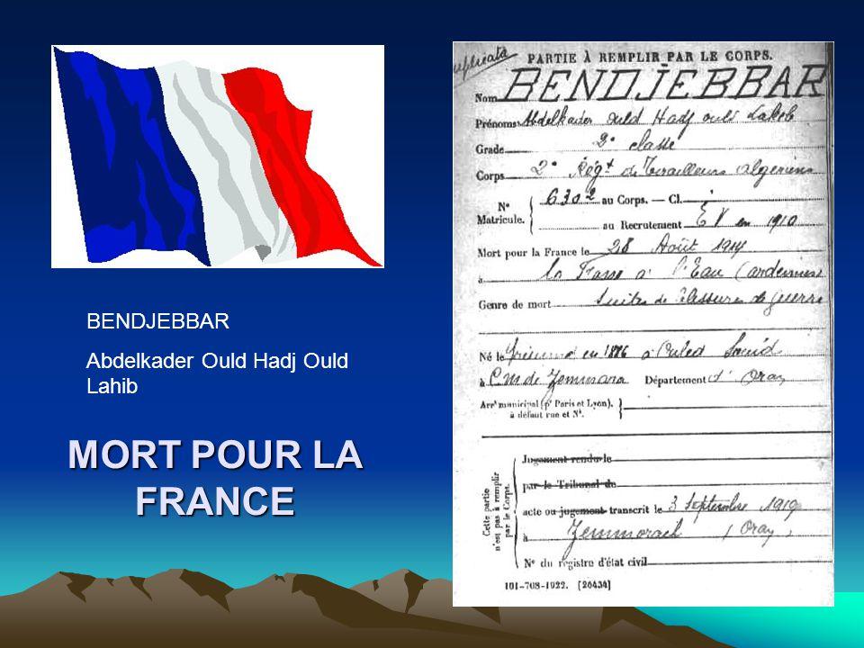 BENDJEBBAR Abdelkader Ould Hadj Ould Lahib MORT POUR LA FRANCE