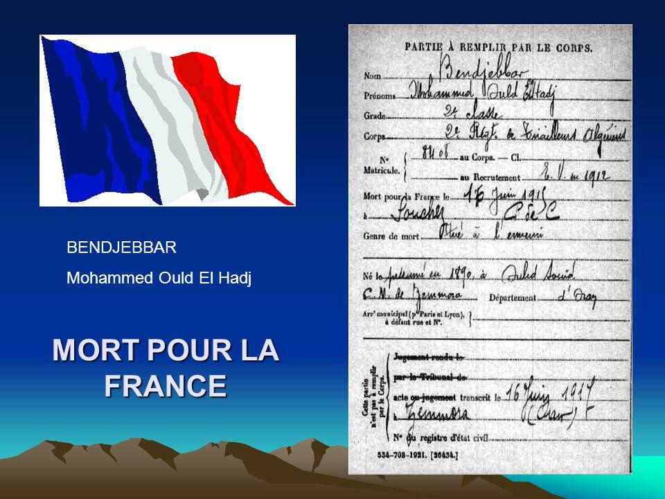 BENDJEBBAR Mohammed Ould El Hadj MORT POUR LA FRANCE