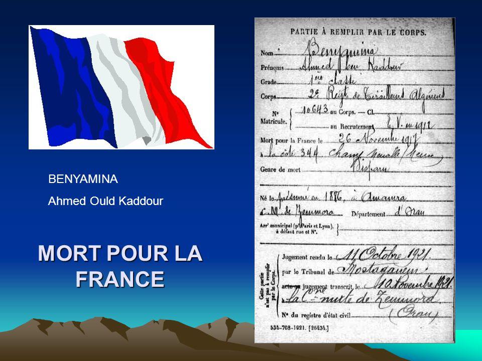 BENYAMINA Ahmed Ould Kaddour MORT POUR LA FRANCE