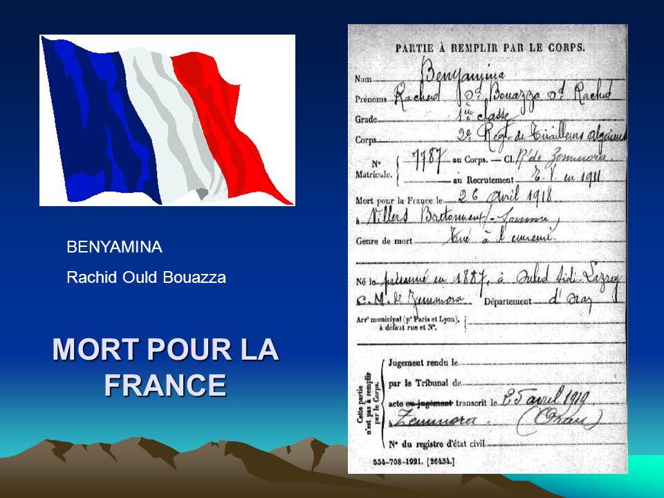 BENYAMINA Rachid Ould Bouazza MORT POUR LA FRANCE