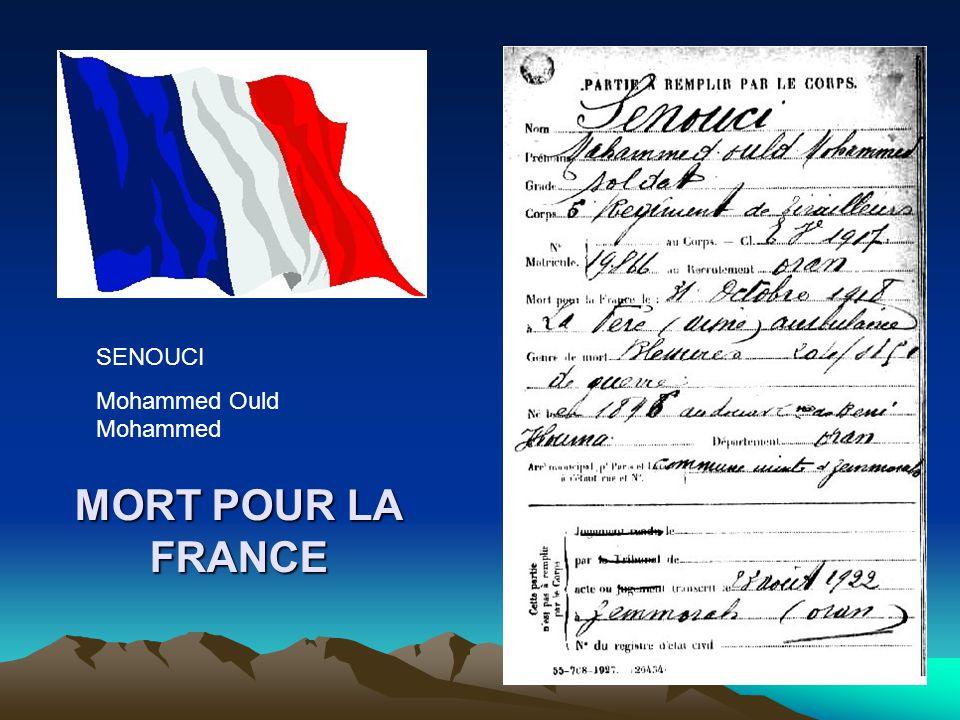 SENOUCI Mohammed Ould Mohammed MORT POUR LA FRANCE