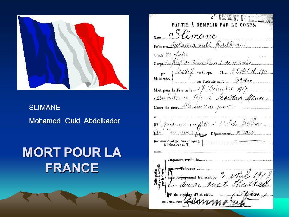 SLIMANE Mohamed Ould Abdelkader MORT POUR LA FRANCE