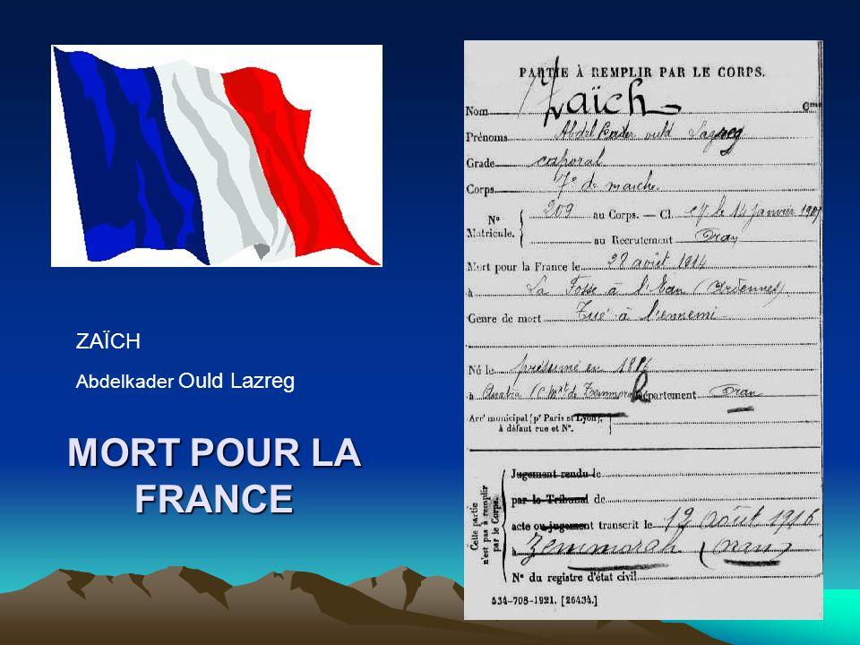 ZAÏCH Abdelkader Ould Lazreg MORT POUR LA FRANCE