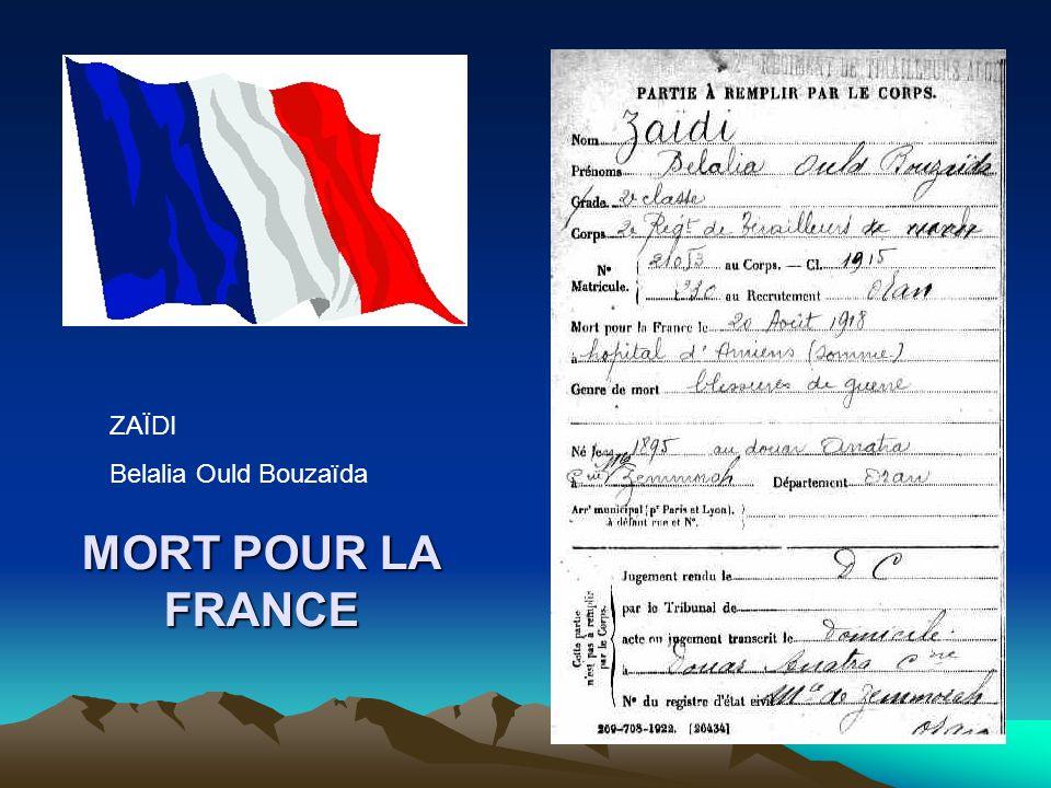 ZAÏDI Belalia Ould Bouzaïda MORT POUR LA FRANCE