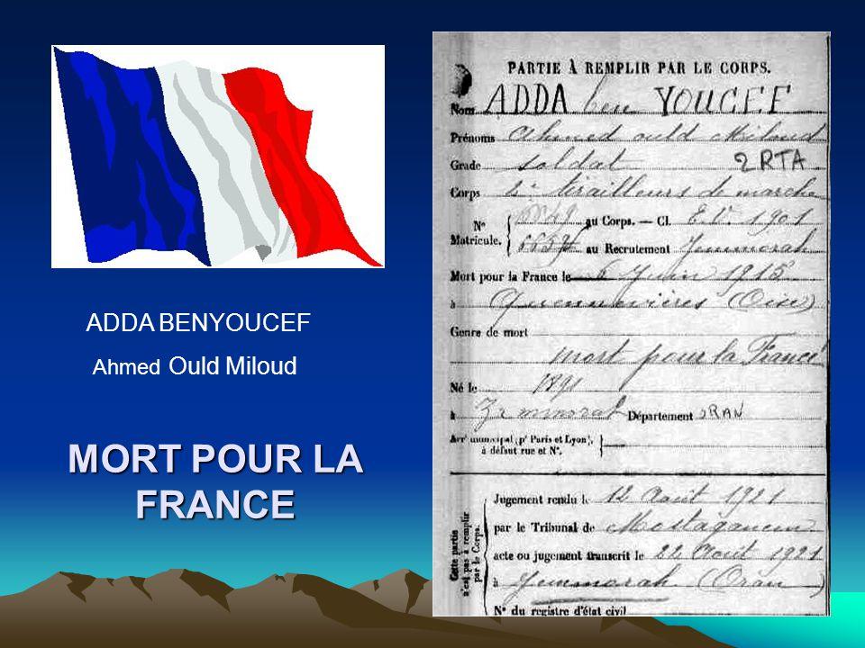 ADDA BENYOUCEF Ahmed Ould Miloud MORT POUR LA FRANCE