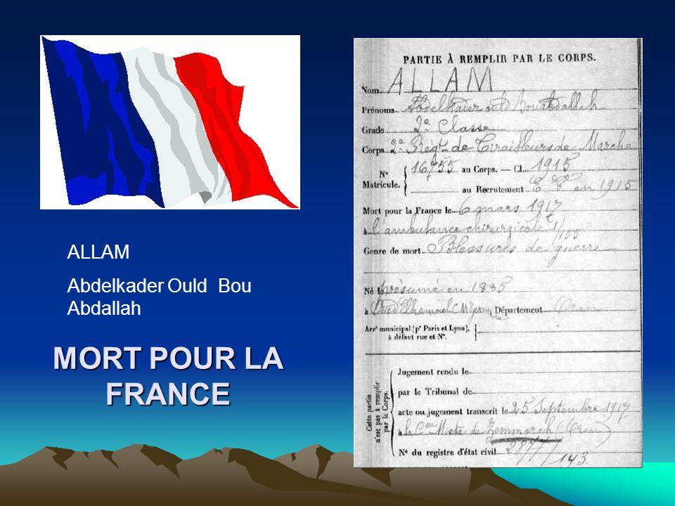 ALLAM Abdelkader Ould Bou Abdallah MORT POUR LA FRANCE