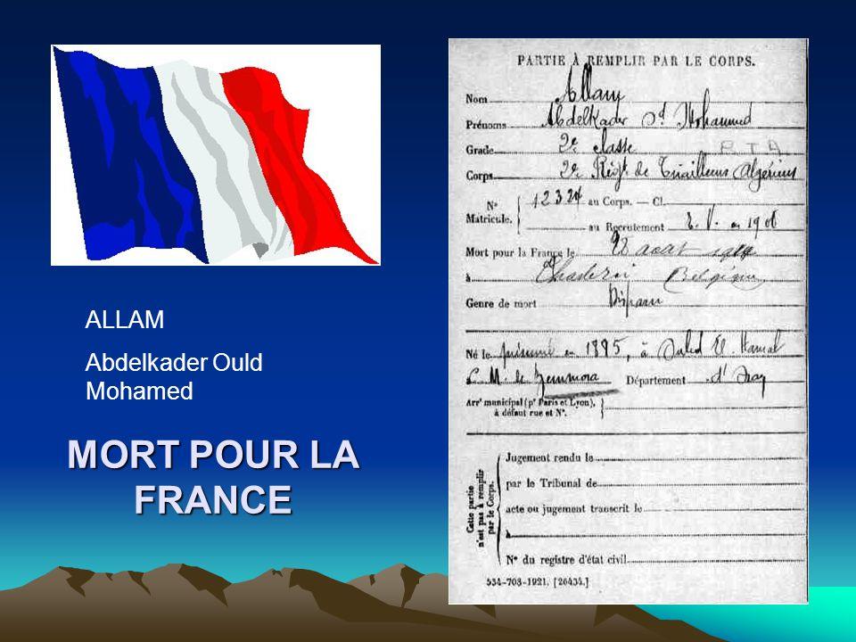 ALLAM Abdelkader Ould Mohamed MORT POUR LA FRANCE