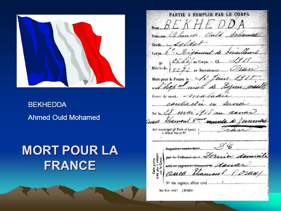 BEKHEDDA Ahmed Ould Mohamed MORT POUR LA FRANCE